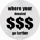 where your donated dollars go further